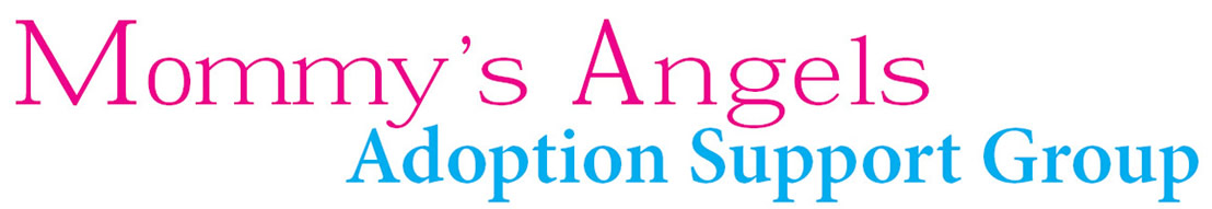 Mommy's Angels Adoption Support Group Home Page